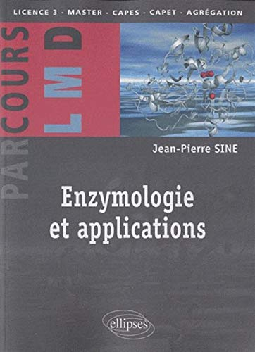 9782729853242: Enzymologie et applications