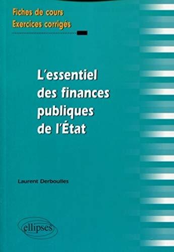 9782729853297: L'essentiel des finances publiques de l'Etat (French Edition)