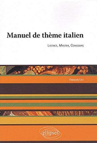 9782729853358: Manuel de th�me italien : Licence, master, concours
