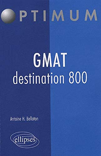 9782729853433: GMAT destination 800 (French Edition)
