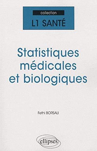 9782729853457: Statistiques médicales et biologiques