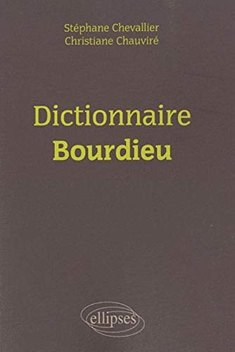 9782729853921: Dictionnaire Bourdieu (French Edition)