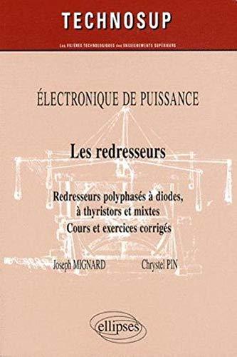 Les redresseurs : Redresseurs polyphasés à diodes,: Joseph Mignard, Chrystel