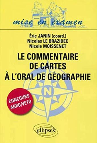 9782729854324: Commentaire de cartes � l'oral de g�ographie des BCPST
