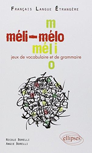 9782729854904: Méli-Mélo Jeux de vocabulaire et de grammaire (French Edition)