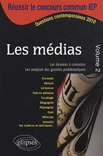 Les médias volume 2 IEP 2010 Sciences: Collectif