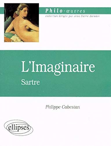 9782729858674: L'Imaginaire, Sartre (French Edition)
