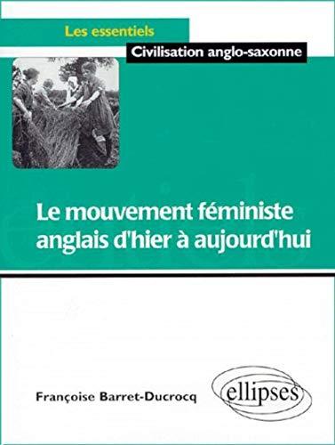 Le mouvement féministe anglais d'hier à aujourd'hui: Barret, Ducrocq