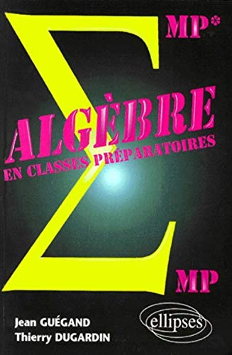 9782729859718: Algebre mp-mp* (French Edition)