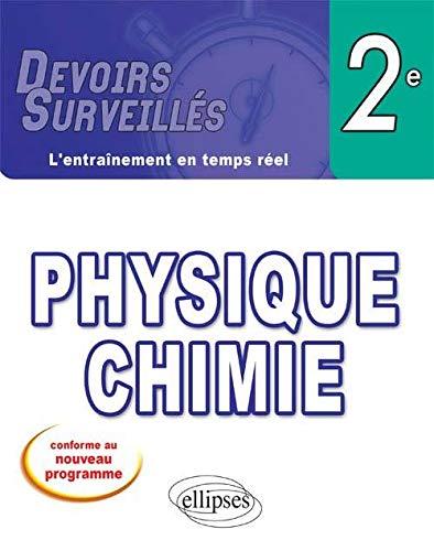 9782729860066: Physique Chimie Seconde nouveau programme