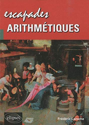 Escapades arithmétiques: Frédéric Laroche