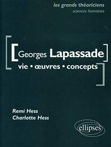 9782729860295: Georges Lapassade (French Edition)