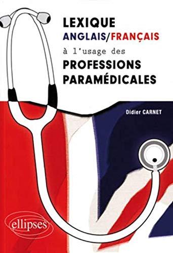 9782729860370: Lexique anglais-français à l'usage des professions paramédicales