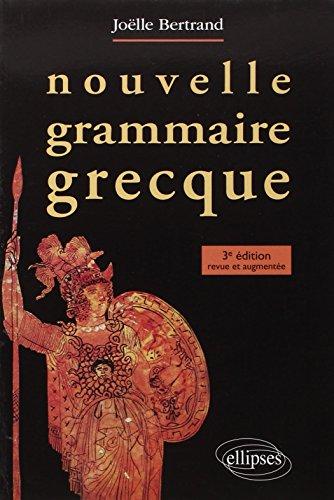 9782729860493: Nouvelle grammaire grecque