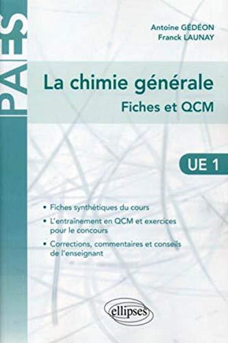 9782729860646: La Chimie Générale Fiches et QCM UE1