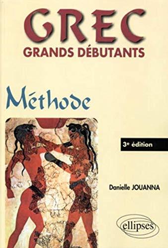 9782729860677: Grec grands débutants : Méthode