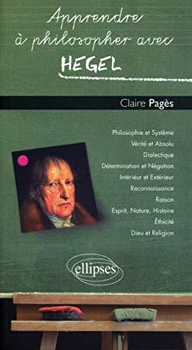 9782729861360: Apprendre à philosopher avec Hegel