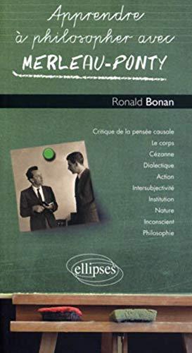 9782729861384: Apprendre à philosopher avec Merleau-Ponty