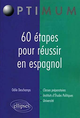 9782729861636: 60 étapes pour réussir en espagnol