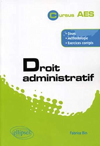 9782729861773: Droit administratif. Cours, méthodologie, exercices corrigés