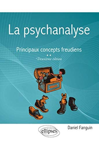 9782729862169: Psychanalyse Principaux Concepts Freudiens Deuxième Edition