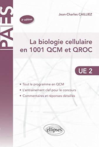9782729862213: La biologie cellulaire en 1001 QCM et QROC