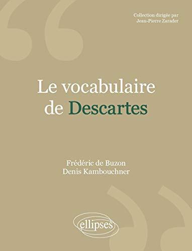 Le Vocabulaire de Descartes: Kambouchner, Denis
