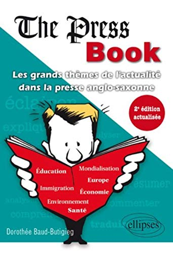 9782729863104: The Press Book les Grands Themes de l'Actualite Dans la Presse Anglo-Saxonne Deuxi�me Edition