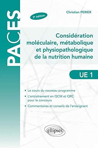 9782729863890: Considération Moléculaire Métabolique & Physiopathologique de la Nutrition Humaine