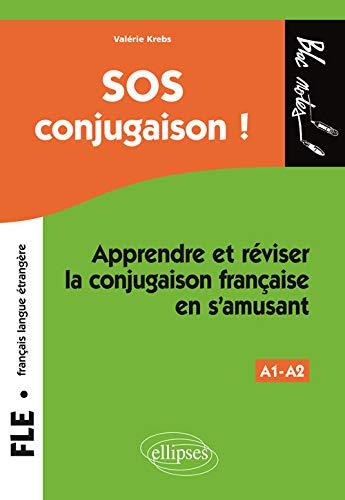 9782729864118: SOS Conjugaison Niveau 1 Fran�ais Langue �trang�re Apprendre et R�viser en s'Amusant