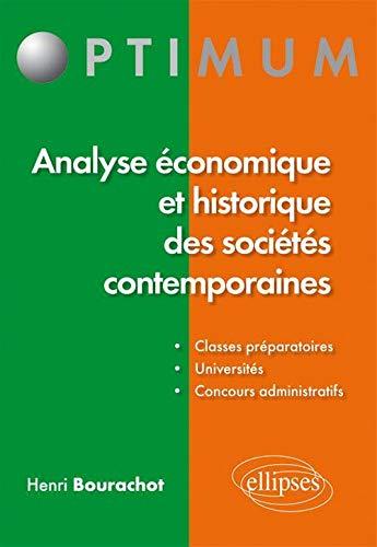 9782729864149: Analyse �conomique et historique des soci�tes contemporaines