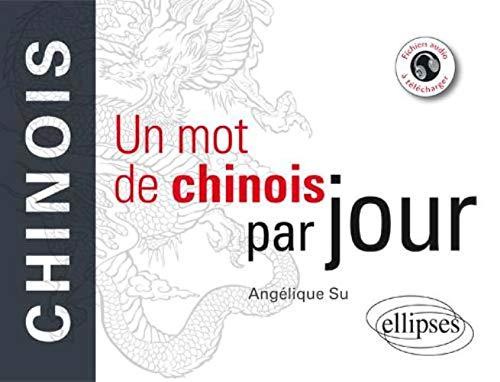 9782729864408: Un mot chinois par jour (French Edition)