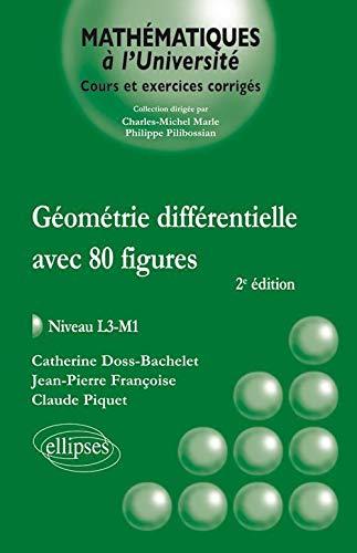 9782729864460: Géometrie Différentielle avec 80 Figures Niveau L3-M1