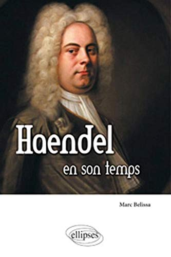 Haendel en son temps (2729864539) by Marc Belissa