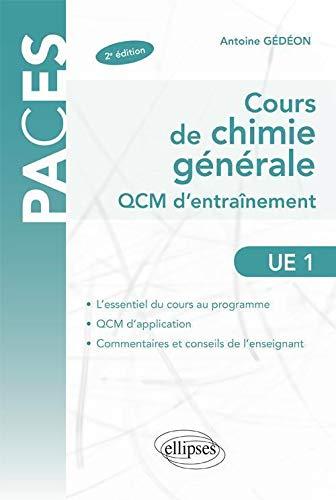 9782729865061: Cours de Chimie Générale UE1 QCM d'Entrainement