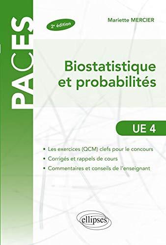 9782729865160: Biostatistiques & Probabilit�s UE4