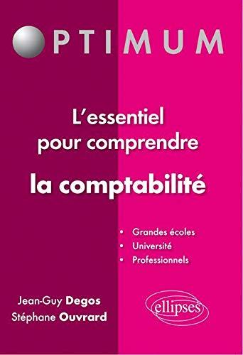 9782729865542: l'Essentiel pour Comprendre la Comptabilité
