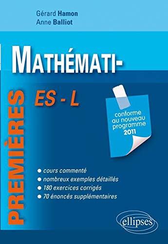 9782729865832: Mathématiques Premières ES & L Conforme au Programme 2011