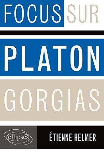9782729866426: Platon, Gorgias (Focus sur)