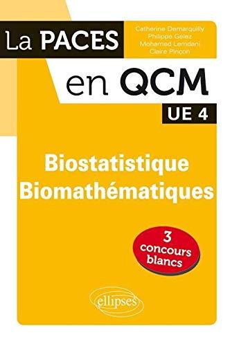 9782729866617: PACES en Qcm Biostatistiques Biomathématiques UE4