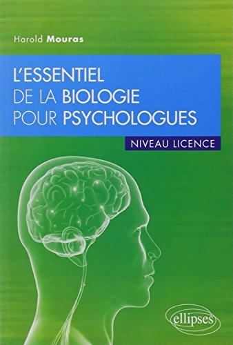 9782729866655: L'Essentiel de la Biologie pour Psychologues Niveau Licence