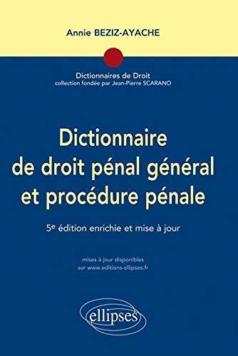 9782729866839: Dictionnaire du droit pénal général et procédure pénale (French Edition)