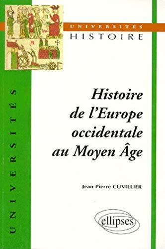 Histoire de l'Europe occidentale au Moyen âge: Cuvillier, Jean-Pierre