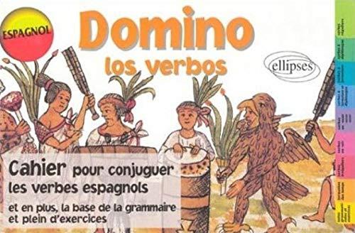 9782729867836: Domino los verbos cahier pour conjuguer les verbes espagnols la base de grammaire plein d'exercices (French Edition)