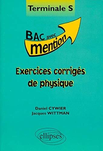 9782729868345: Exercices corrigés de physique: Terminale S