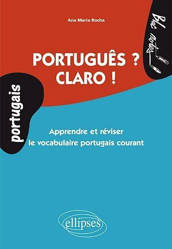 9782729870041: Portugues ? Claro ! Apprendre & Réviser le Vocabulaire Portugais Courant Niveau 1