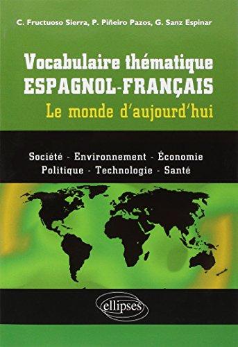 9782729870188: vocabulaire thematique espagnol-francais le monde d'aujourd'hui