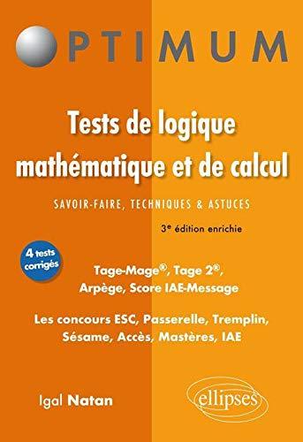 9782729870201: tests logique mathematiques & de calcul savoir-faire astuces tage-mage tage 2 score iae message 3ed.