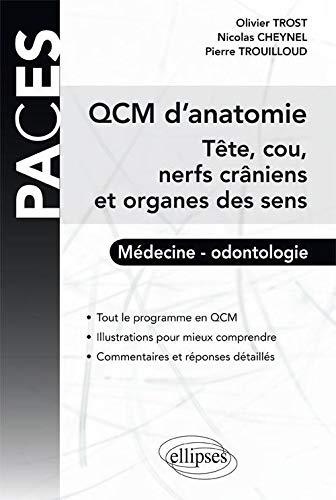 9782729870263: QCM d'anatomie : T�te, cou, nerfs cr�niens et organes des sens (PACES)