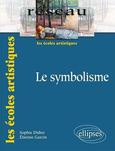 9782729870324: Le Symbolisme
